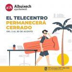 Telecentres romandrà OFF per Vacances del 2 al 20 d'Agost.
